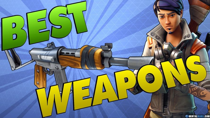 Fortnite- The Best of Weapons